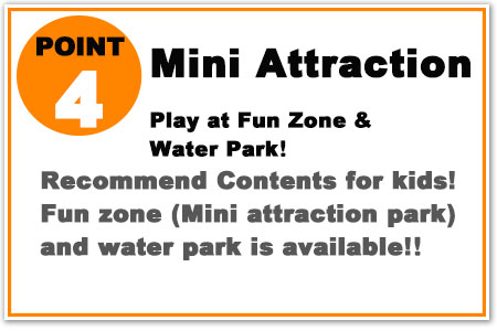 Recommend for kids! Fun zone and water park is available!